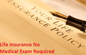 No Medical Exam Required Insurance Over 85